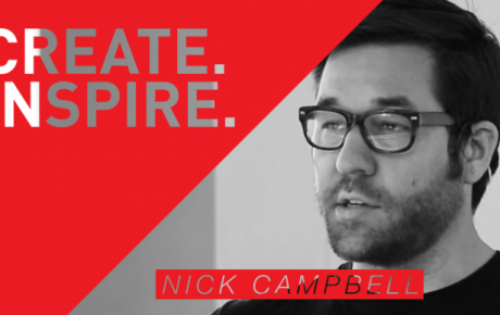 CREATE. INSPIRE. – Nick Campbell
